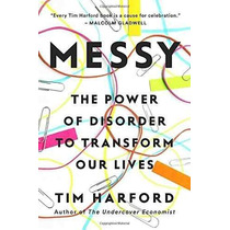 Libro Messy: The Power Of Disorder To Transform Our Lives
