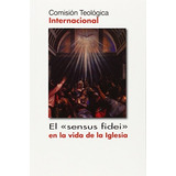 El Sensus Fidei En La Vida De La Iglesia (documentos); Co