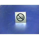 Cartel Prohibido Fumar Plateado