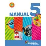 Manual 5 - En Movimiento Nacion - Santillana