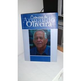 Crônicas De Armando Oliveira
