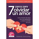 7 Pasos Para Olvidar Un Amor Libro Digital