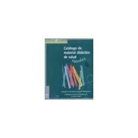 Catálogo De Material Didáctico Sobre Salud Escolar(libro Var