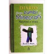 Diario De Um Zumbi Do Minecraft Parceiros E Rivais