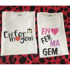 2 Camisetas - Enfermagem Enfermeira