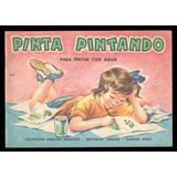 Pinta Pintando - Colección Dibujos Mágicos Sigmar (1966)