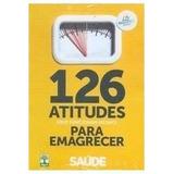 126 Atitudes (que Funcionam Mesmo) Para Fábio De Oliveira