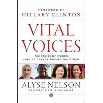 Vital Voices: The Power Of Women Leading Change Envío Gratis