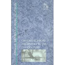 Ground Support Equipment In The 21st Century; I Envío Gratis