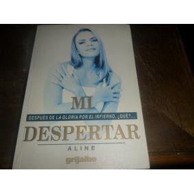 Libro Mi Despertar Aline Hernandez