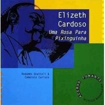 Elizeth Cardoso - Uma Rosa Para Pixinguinha - Cd