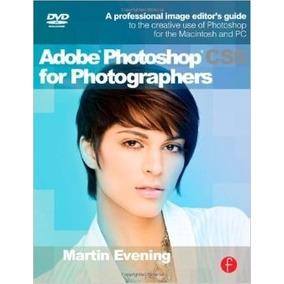 Libro: Adobe Photoshop Cs5 For Photographers: A ... - Pdf