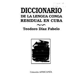 Lengua Conga Residual En Cuba . Pdf