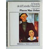 A Bordo Del Estrella Matutina / Mac Orlan (ed. Ceal)