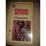 Libro:el Kama Sutra Por Vatsyayana