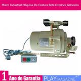 Motor Industrial Máquina De Costura Reta Overlock Galoneira