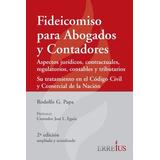 Fideicomiso Para Abogados Y Contadores - Erreius