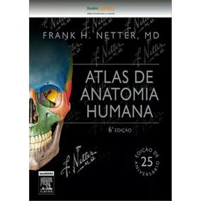 Netter Atlas De Anatomia Humana 6ªed.