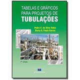 Tabelas E Graficos Para Projetos De Tubulacoes