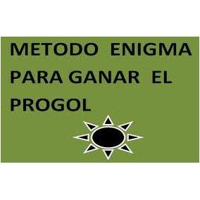 Metodo Para Ganar Progol