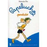 Papelucho Perdido By Marcela Paz/green Libros