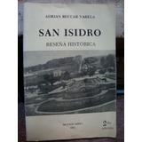 San Isidro. Reseña Historica. Beccar Varela, Adrian
