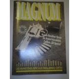 Revista Magnum 52 Revolver Rexio Calibre 38 Special