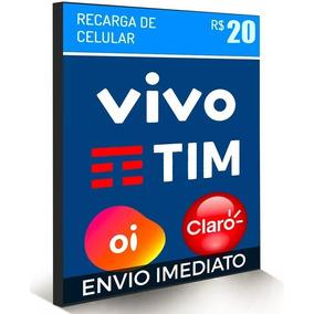 Recarga Celular Crédito Online Vivo Tim Oi Claro R$ 20,00