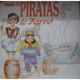 Banda Os Piratas Do Forró - Lp Rca 1994