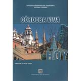 Córdoba Viva Hoy