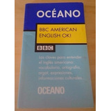 Bbc American English Ok! Editorial Océano.