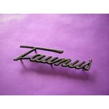 Ford Taunus-insignia Taunus Cursiva De Baul Mod. 74-80