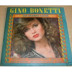 Gino Bonetti Sus Grandes Exitos Vinilo Argentino