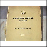 Antiguo Libro-manual Del Usuario: Mercedes Benz 180 Año 1954