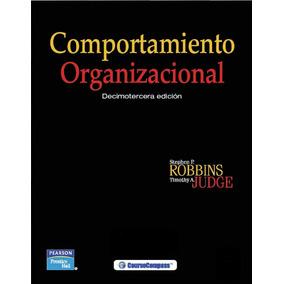 Comportamiento Organizacional 13va Ed. Stephen P. (pdf)