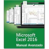 Microsoft Excel 2016 Manual Avanzado - Digital