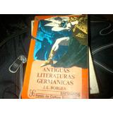 Antigua Literatura Germanica. Jorge Luis Borges. Fce