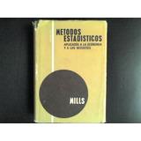 Metodos Estadisticos Aplicados A Economia Y Negocios -mills