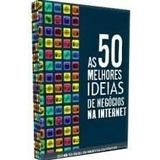 50 Ideias De Negocios Na Internet