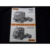 Folleto Fiat 682t 642 Camion No Manual 1949 1950 Antiguo