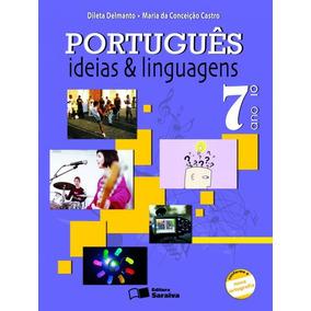 Português: Ideias E Linguagens 7º Ano - Dileta Delmanto