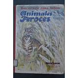 Animales Feroces Libro Infantil Ilustr Grabado Sopena 1931