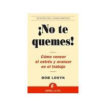 No Te Quemes!; Bob Losyk Envío Gratis