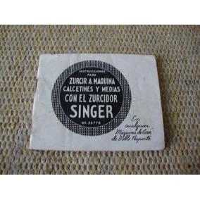 Manual De Instruções Singer ( Serzir) Anos 50 , Bom Estado .