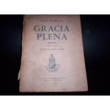 Gracias Plena ( Jose Pedroni )