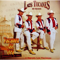 Cd Los Tucanes De Tijuana Tucanes De Oro Secuestro De Amor