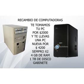 Recambio De Computadoras Usadas Por Nuevas