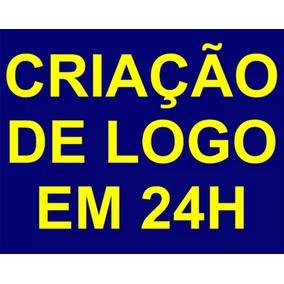 Criação De Logo Logomarca Logotipo. Em 24 Horas!!!!