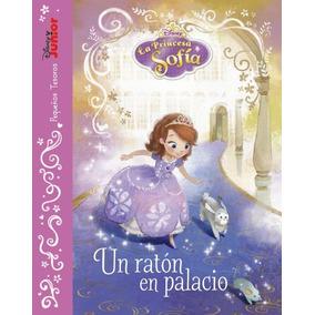 La Princesa Sofía. Un Ratón En Palacio: Pequeños Tesoros(lib