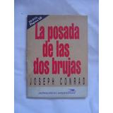 La Posada De Las Dos Brujas / Joseph Conrad
